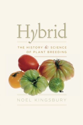 hybrid-the-history-and-science-of-plant-breeding