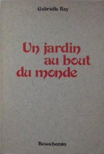 un jardin au bout du monde et autres nouvelles french edition 9780775003406 slugbooks. Black Bedroom Furniture Sets. Home Design Ideas