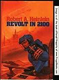 Revolt in 2100 (0450048020) by Heinlein, Robert A.
