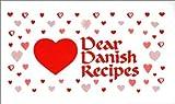 Dear Danish Recipes