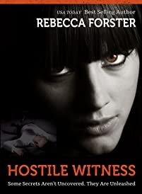 (FREE on 9/18) Hostile Witness: A Josie Bates Thriller by Rebecca Forster - http://eBooksHabit.com
