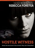 HOSTILE WITNESS: A Josie Bates Thriller (The Witness Series)