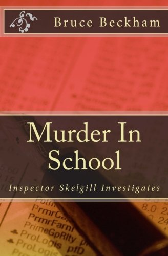 Murder In School (Detective Inspector Skelgill Investigates) (Volume 2) (Murder British compare prices)