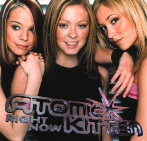 Atomic Kitten - Right Now (2001 Version) - Zortam Music