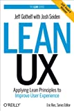 img - for Lean UX: Applying Lean Principles to Improve User Experience book / textbook / text book