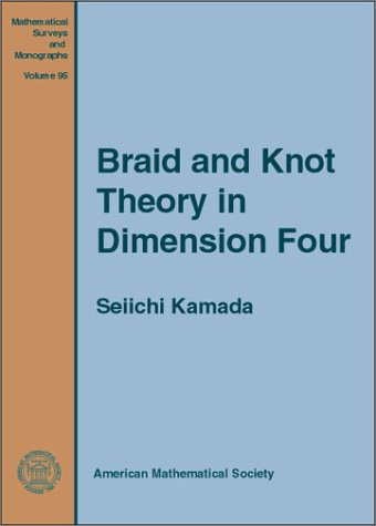 Braid and Knot Theory in Dimension Four PDF