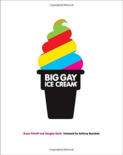 Get the Big Gay Ice Cream book TODAY!