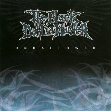 Unhallowed by The Black Dahlia Murder (2003-06-17)