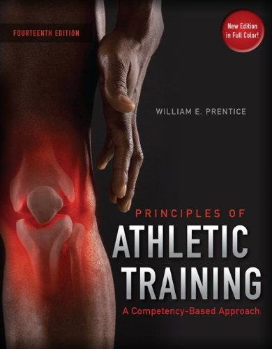 Principles of Athletic Training: A Competency-Based Approach, 14th Edition
