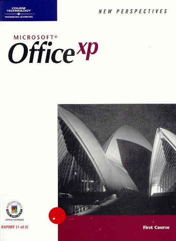 New Perspectives on Microsoft Office XP First Course (New Perspectives (Paperback Course Technology))