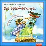 """Die Seer�uberinsel: Backenbart und Kr�hennest auf der Suche nach dem Schatzvon """"Bernd Kohlhepp"""""""