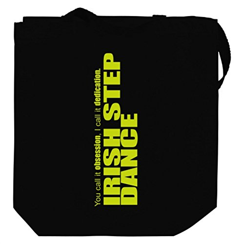 Irish Step Dance DEDICATION Irish Step Dance Canvas Tote Bag