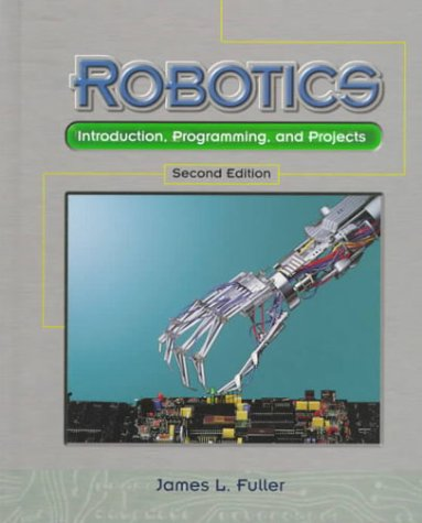 Robotics: Introduction, Programming, and Projects (2nd...