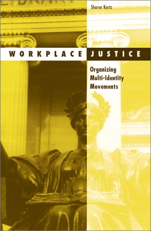 Workplace Justice: Organizing Multi-Identity Movements