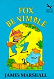 Fox Be Nimble (Red Fox Beginners) (0099182610) by Marshall, Edward