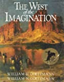West of the Imagination (The Companion to the PBS Series) (0393023702) by William H. Goetzmann