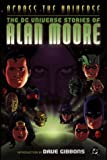 img - for Across the Universe: The DC Universe Stories of Alan Moore book / textbook / text book