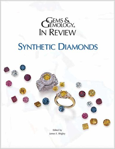 Gems & Gemology In Review: Synthetic Diamonds