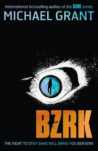 BZRK (BZRK, #1)