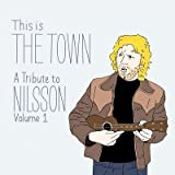 Various Artists This Is the Town: Tribute to Nilsson 1 [VINYL]