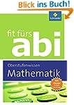 Fit f�rs Abi: Mathematik Oberstufenwi...