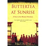 Buttertea at Sunrise: A Year in the Bhutan Himalayaby Britta Das