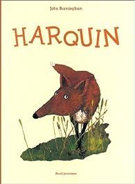Harquin par John Burningham
