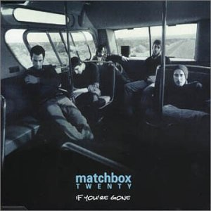 Matchbox Twenty - If You