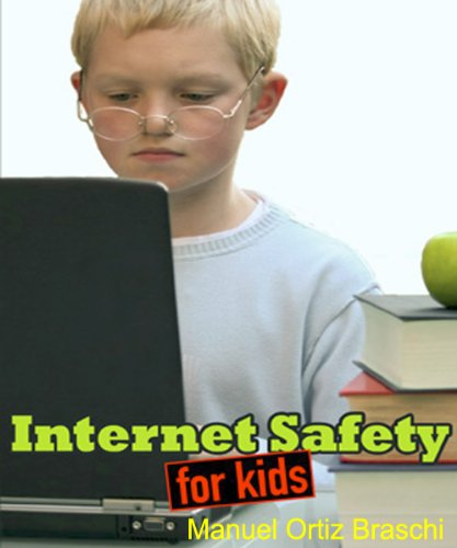 safety on internet. Internet Safety For Kids: How