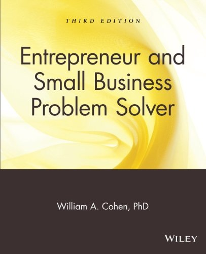 The Entrepreneur & Small Business Problem Solver