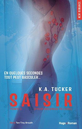 Saisir - tome 3 (Ten tiny breaths)