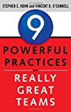 img - for 9 Powerful Practices of Really Great Teams book / textbook / text book