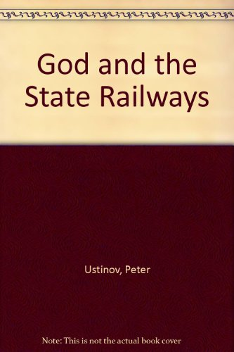 God and the State Railways
