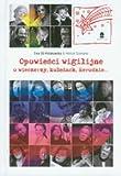 img - for Opowiesci wigilijne. O wieczerzy, koledach, Herodzie... (polish) book / textbook / text book