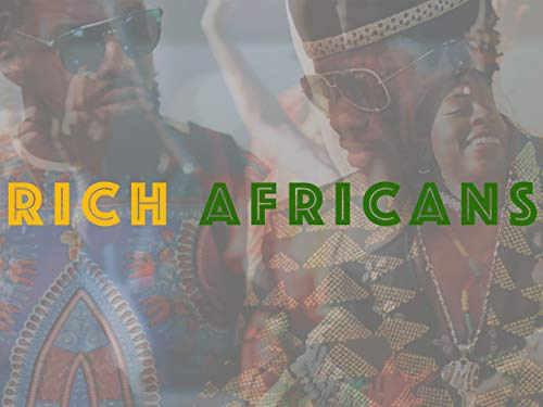 Rich Africans on Amazon Prime Video UK