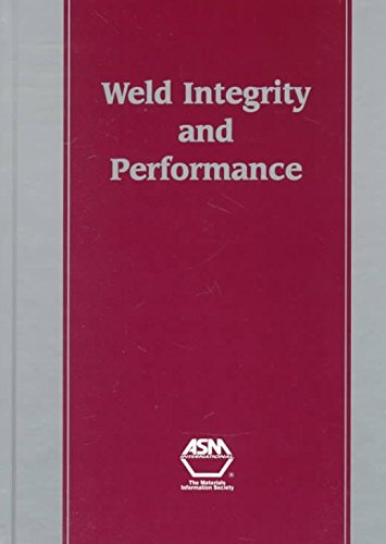 weld-integrity-and-performance-by-author-asm-international-published-on-july-1997