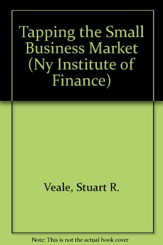 Tapping the Small Business Market (Ny Institute of Finance)