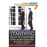 img - for Standing Next to HistoryAn Agent'sLife Insidethe Secret Service book / textbook / text book