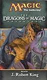 Dragons of Magic (Anthology) (0786926295) by King, J. Robert
