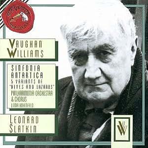 Williams: Sinfonia Antartica / 5 Variants of Dives & Lazarus