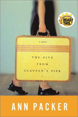 The Dive From Clausen's Pier, ANN PACKER