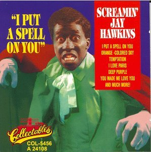 Original album cover of I Put a Spell on You by Screamin' Jay Hawkins