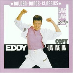 Eddy Huntington - Bang Bang Baby - Zortam Music