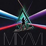 Ahead Of The Light♪雅-MIYAVI-