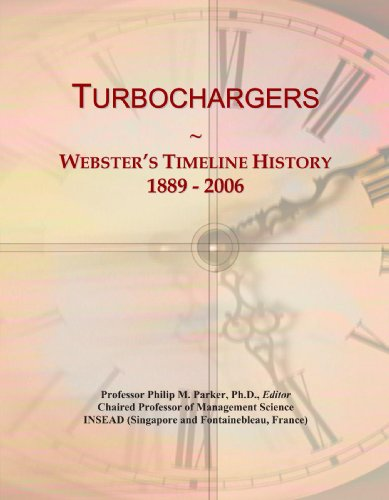 Turbochargers: Webster's Timeline History, 1889 - 2006