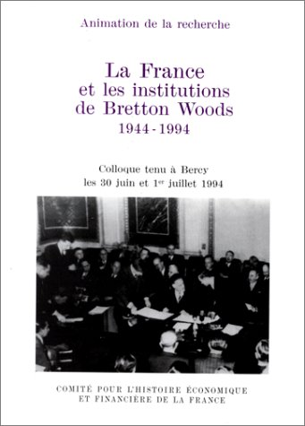 a description of bretton woods institution Using a country of your choice, discuss the impact of the bretton wood institutions on human development in sub-saharan africa introduction the bretton woods.