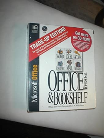 Office Professional & Bookshelf : TRADE UP EDITION for LICENSED USERS of Microsoft Products