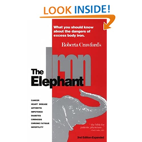 The Iron Elephant - The Dangers of Iron Overload   The
