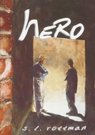 Hero, Rottman, S. L.