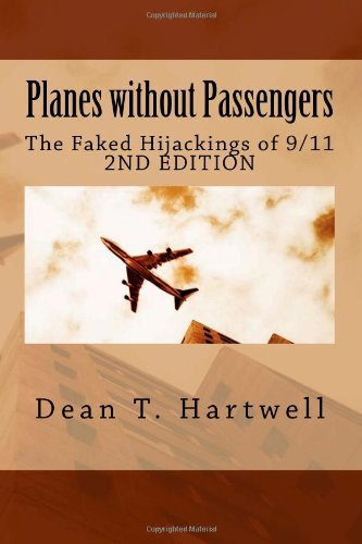 Planes without Passengers: the Faked Hijackings of 9/11 (2nd edition)